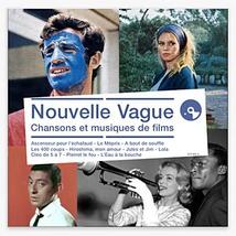 NOUVELLE VAGUE. CHANSONS ET MUSIQUES DE FILMS