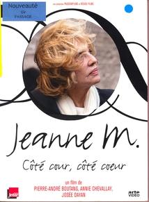 JEANNE M., CÔTÉ COUR, CÔTÉ COEUR