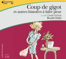 COUP DE GIGOT (ET AUTRES HISTOIRES À FAIRE PEUR)