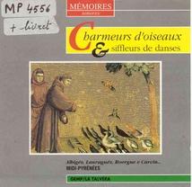 CHARMEURS D'OISEAUX & SIFFLEURS DE DANSES