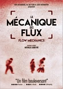 LA MÉCANIQUE DES FLUX