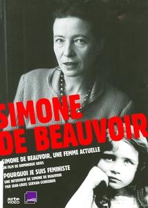 SIMONE DE BEAUVOIR, UNE FEMME ACTUELLE