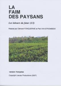 LA FAIM DES PAYSANS, Vol.2