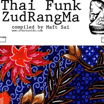 THAI FUNK ZUDRANGMA (COMPILED BY MAFT SAI)