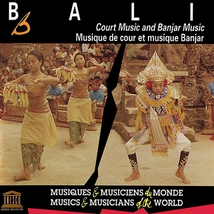 BALI: MUSIQUE DE COUR ET MUSIQUE BANJAR