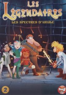 LES LÉGENDAIRES - 2 : LES SPECTRES D'ARGILE