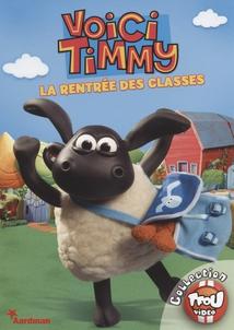 VOICI TIMMY: LA RENTRÉE DES CLASSES
