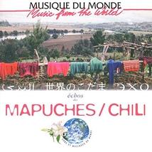 ECHOS DES MAPUCHE/CHILI