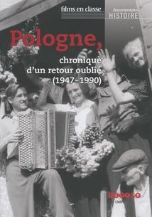 POLOGNE, CHRONIQUE D'UN RETOUR OUBLIÉ (1947-1990)