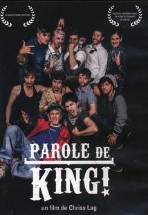 PAROLE DE KING !