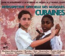 RÉTROSPECTIVE OFFICIELLE DES MUSIQUES CUBAINES