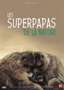 LES SUPERPAPAS DE LA NATURE
