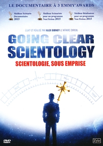 GOING CLEAR : SCIENTOLOGY AND THE PRISON OF BELIEF