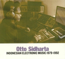 INDONESIAN ELECTRONIC MUSIC 1979-1992
