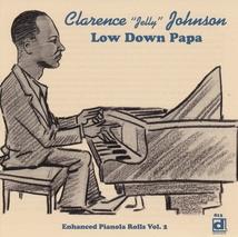 LOW DOWN PAPA (ENHANCED PIANOLA ROLLS VOL.2)