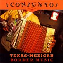 CONJUNTO!: TEXAS-MEXICAN BORDER MUSIC, VOL.3