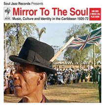 MIRROR TO THE SOUL: MUSIC, CULT. & IDENTITY IN THE CARIBBEAN
