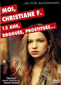 MOI CHRISTIANE F. 13 ANS DROGUÉE PROSTITUÉE