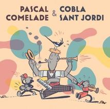 PASCAL COMELADE & COBLA SANT JORDI