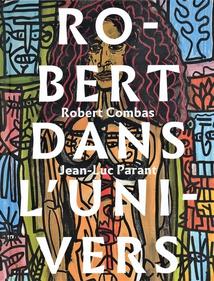 ROBERT DANS L'UNIVERS