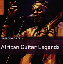 THE ROUGH GUIDE TO AFRICAN GUITAR LEGEND (+ BONUS CD)