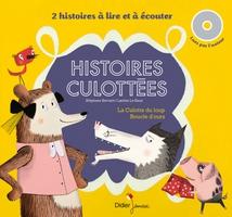 HISTOIRES CULOTTÉES : LA CULOTTE DU LOUP / BOUCLE D'OURS