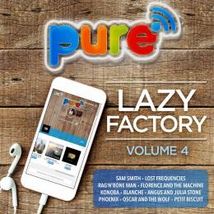 PURE FM - LAZY FACTORY, VOL.4
