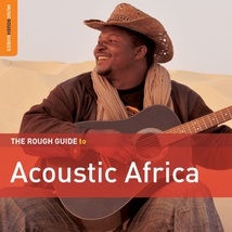 THE ROUGH GUIDE TO ACOUSTIC AFRICA (+ CD BY N. CISSOKO)