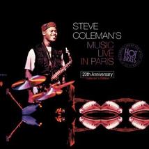 STEVE COLEMAN'S MUSIC LIVE IN PARIS