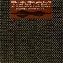 DULCIMER SONGS AND SOLOS ON SOUTHERN MOUNTAIN DULCIMER