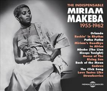 THE INDISPENSABLE MIRIAM MAKEBA 1955-1962