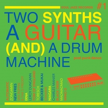 TWO SYNTHS A GUITAR AND A DRUM MACHINE