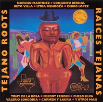 TEJANO ROOTS: THE ROOTS OF TEJANO AND CONJUNTO MUSIC