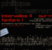 INTERVALLES II / FANFARE I / SUR MI