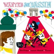 WANTED JOE DASSIN