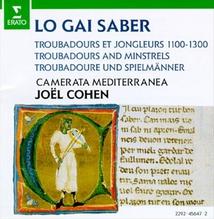 "TROUBADOURS ET JONGLEURS 1100-1300 - ""LO GAI SABER"""