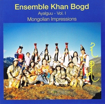 AYALGUU - VOL.I - MONGOLIAN IMPRESSIONS