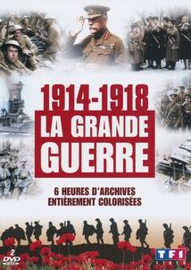 1914-1918 : LA GRANDE GUERRE