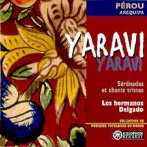YARAVI: SERENADES ET CHANTS TRISTES D'AREQUIPA