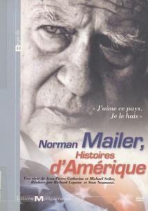 NORMAN MAILER, HISTOIRES D'AMÉRIQUE