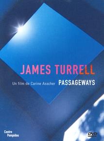 JAMES TURRELL - PASSAGEWAYS
