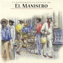 """25 VERSIONES CLASSICAS DE """"EL MANISERO"""""""