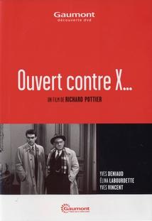OUVERT CONTRE X...