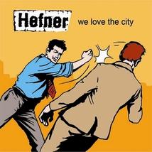 WE LOVE THE CITY (DELUXE)