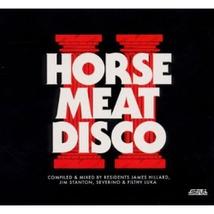 HORSE MEAT DISCO II