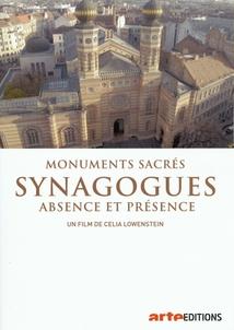 MONUMENTS SACRÉS - SYNAGOGUES, ABSENCE ET PRÉSENCE