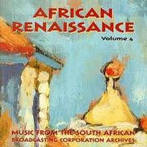 AFRICAN RENAISSANCE VOLUME 4: XHOSA & SWAZI