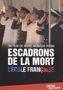 ESCADRONS DE LA MORT : L'ÉCOLE FRANÇAISE