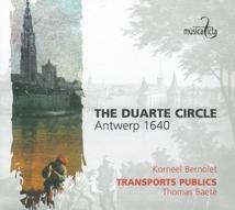 THE DUARTE CIRCLE, ANTWERP 1640
