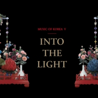 INTO THE LIGHT. MUSIC OF KOREA V